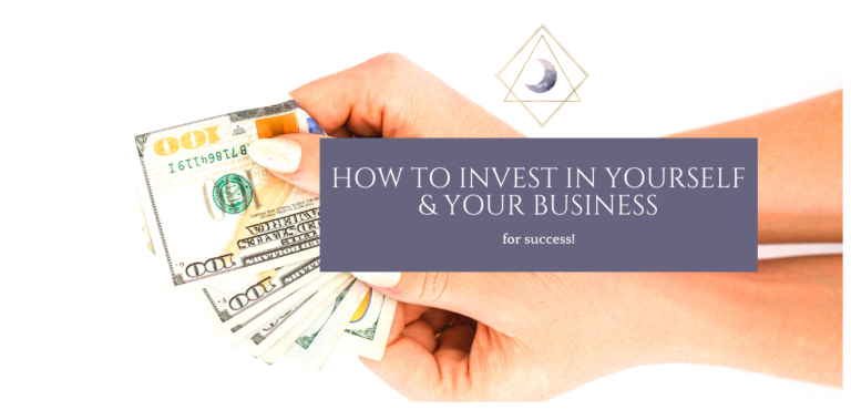 How to Invest in Yourself & Your Business for Success